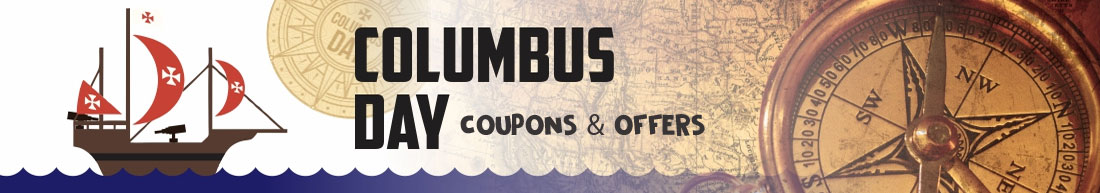 Columbus Day Coupons & Offers
